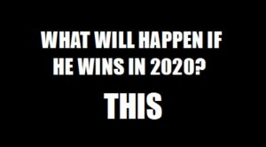 What Will Happen If HE Wins In 2020?